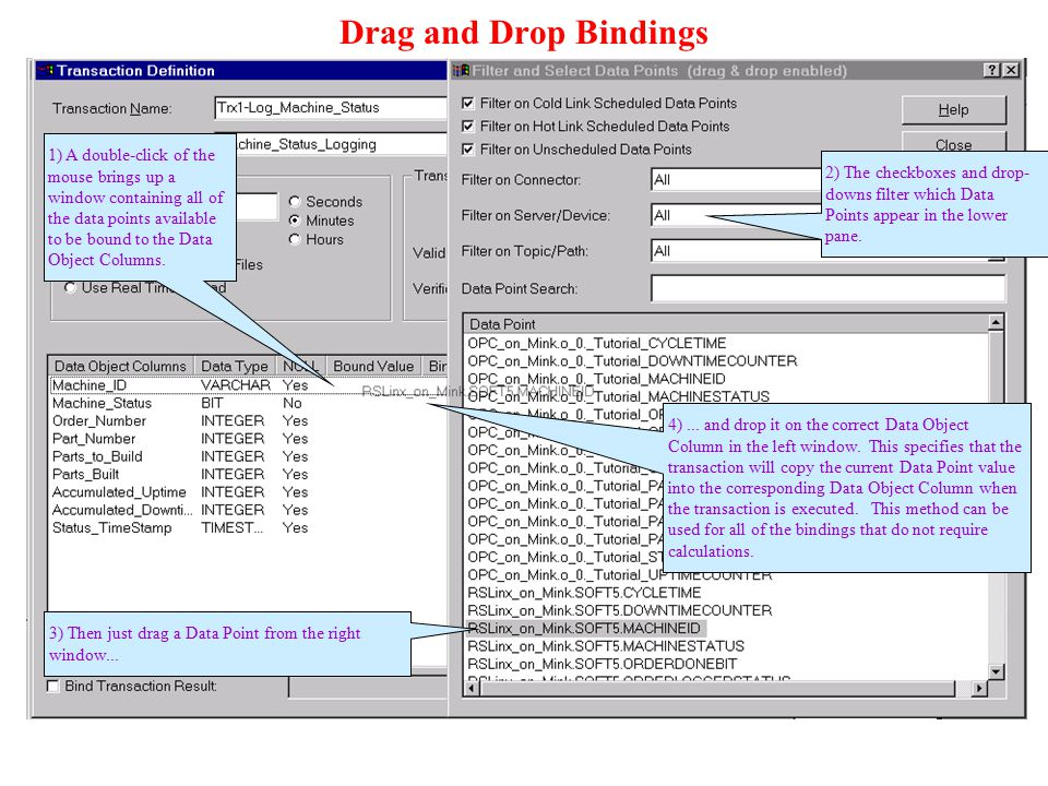 Drag and Drop Bindings 2) The checkboxes and drop-downs filter which Data Points appear in the lower pane.