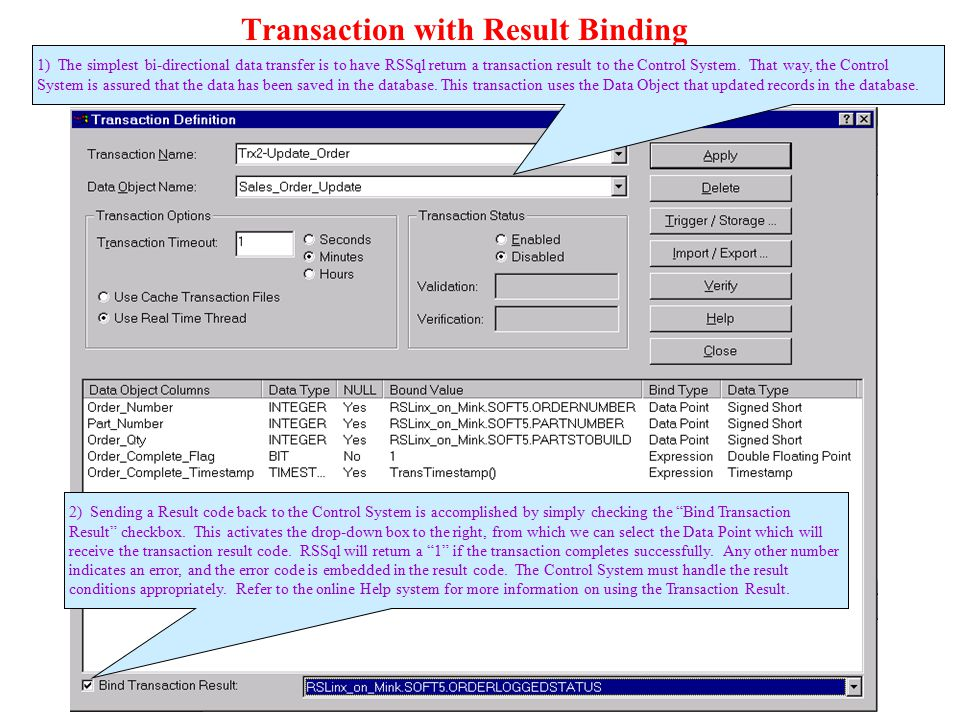 Transaction with Result Binding