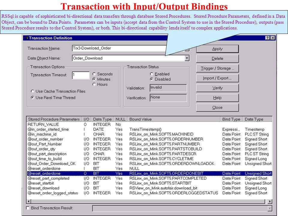Transaction with Input/Output Bindings