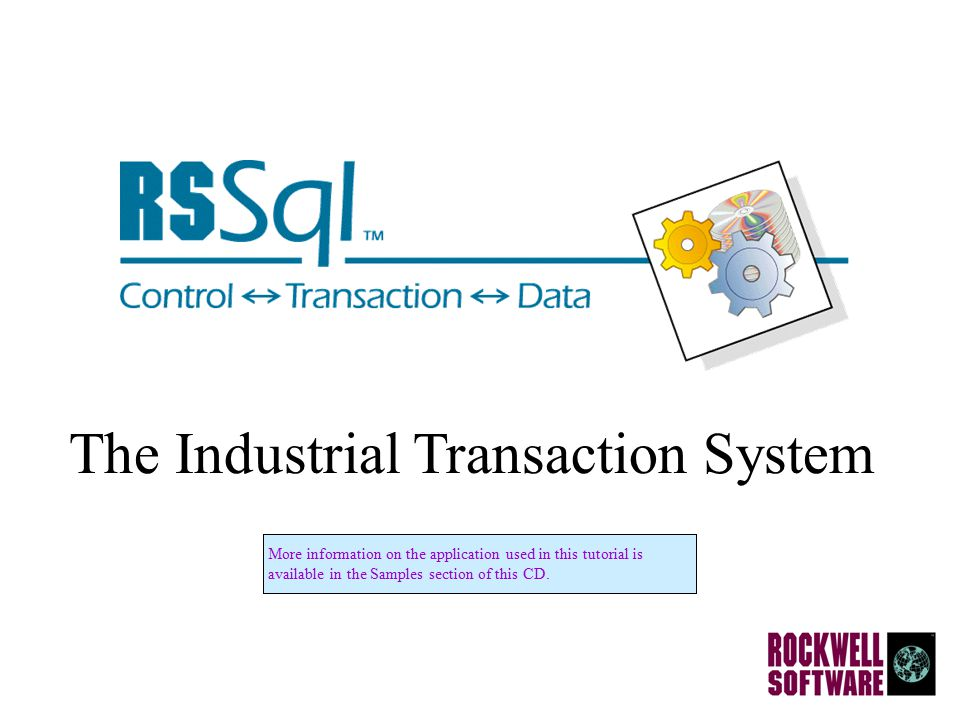 The Industrial Transaction System