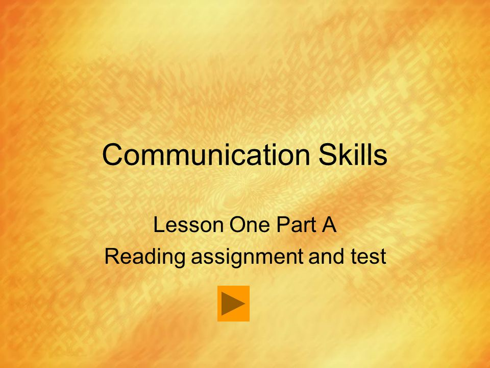 Lesson One Part A Reading assignment and test