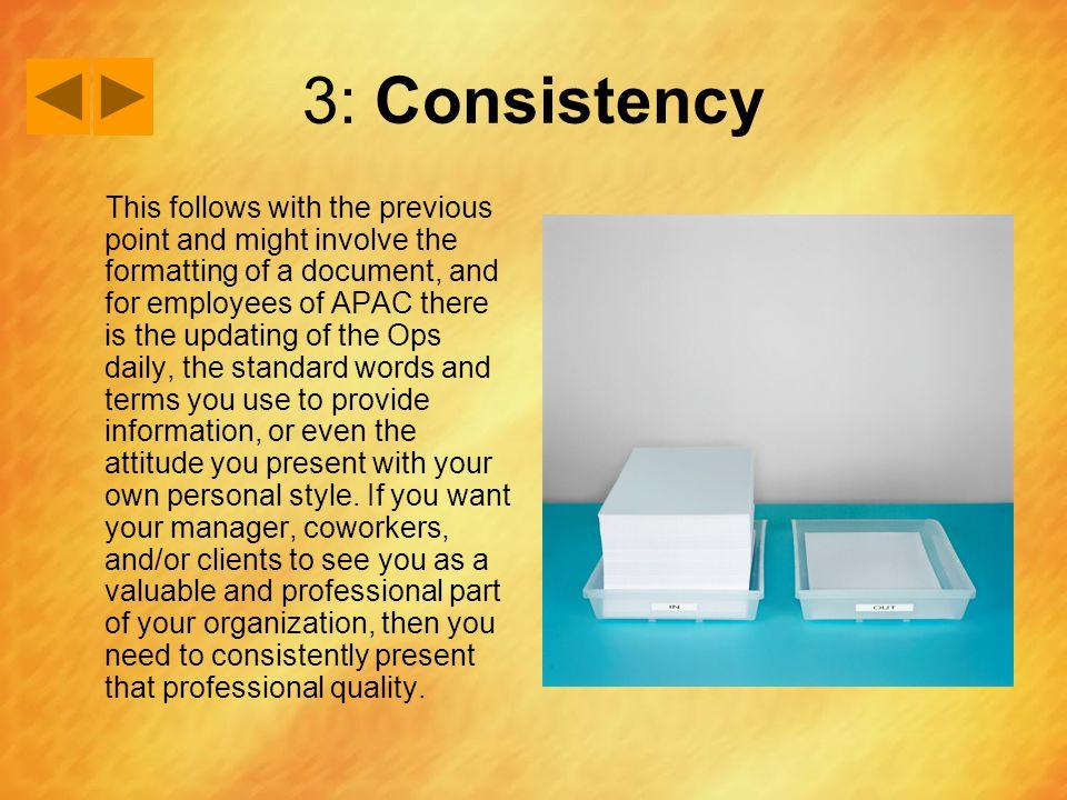 3: Consistency
