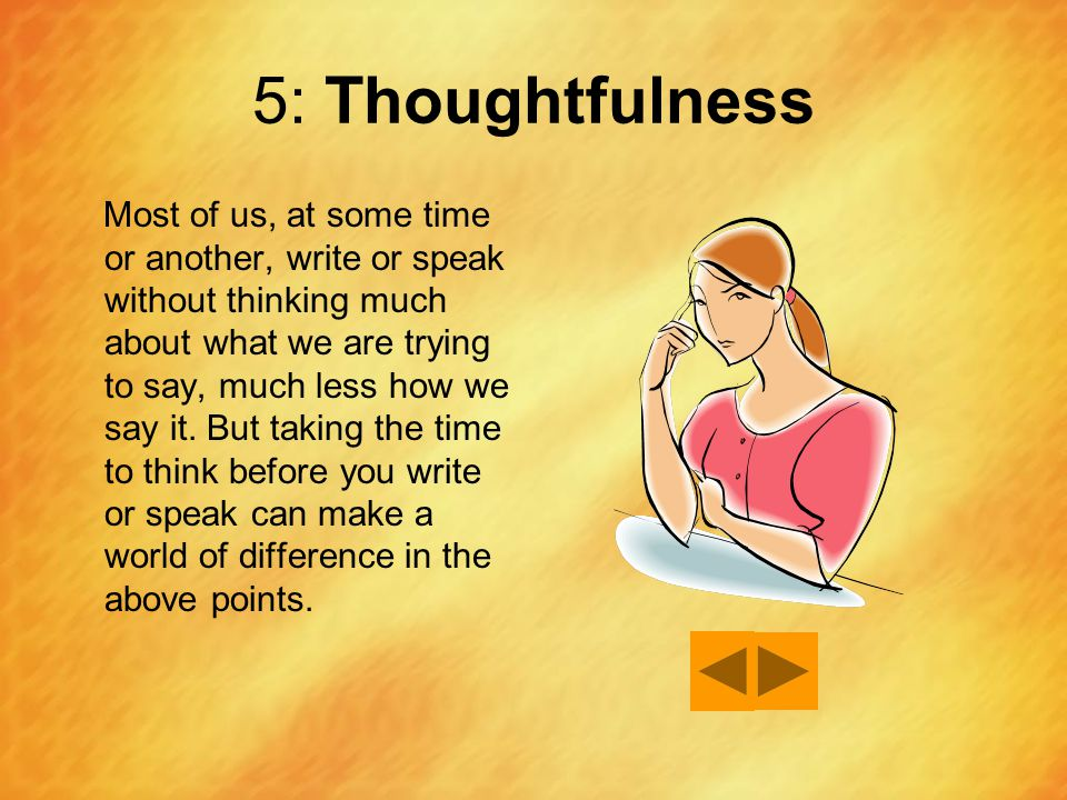 5: Thoughtfulness