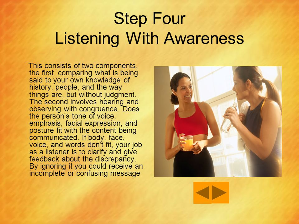 Step Four Listening With Awareness