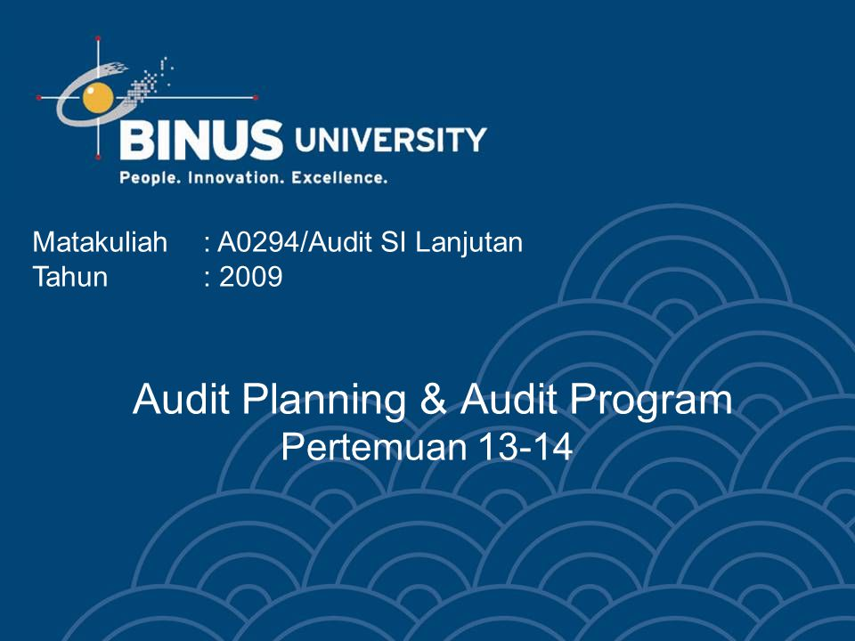Audit Planning & Audit Program Pertemuan 13-14