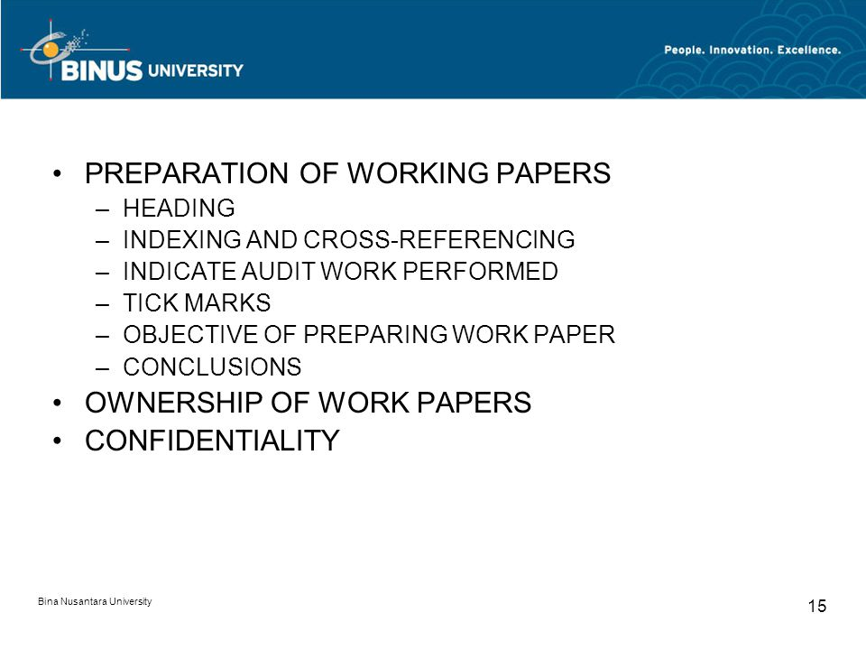 PREPARATION OF WORKING PAPERS