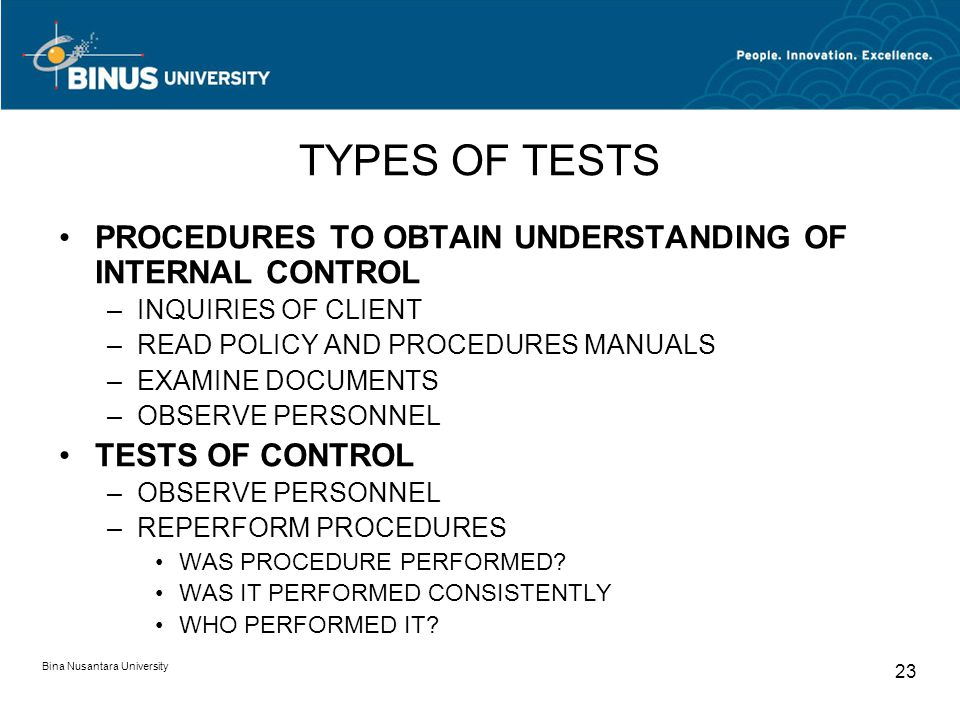 TYPES OF TESTS PROCEDURES TO OBTAIN UNDERSTANDING OF INTERNAL CONTROL
