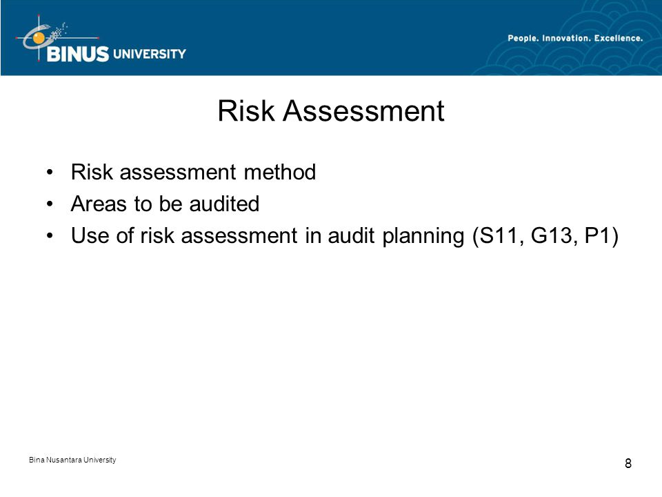 Risk Assessment Risk assessment method Areas to be audited