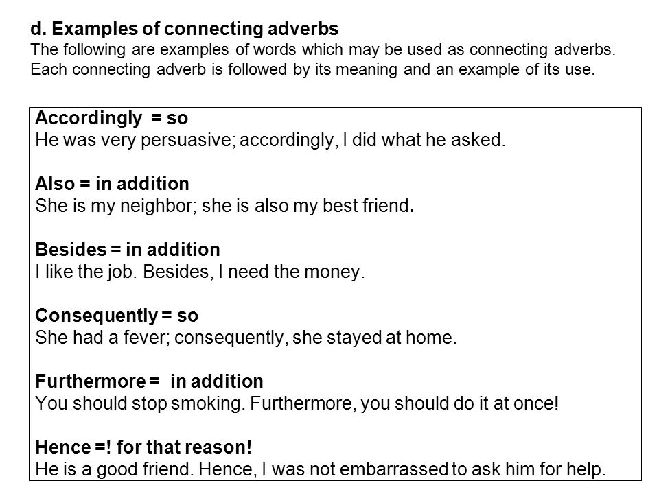 d. Examples of connecting adverbs
