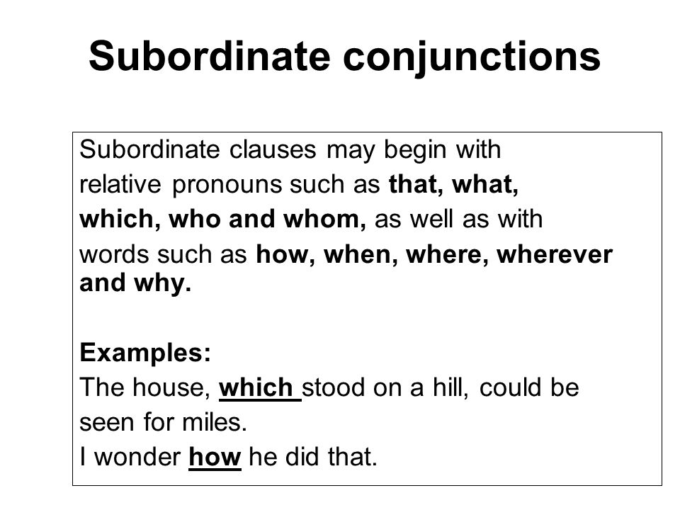 Subordinate conjunctions