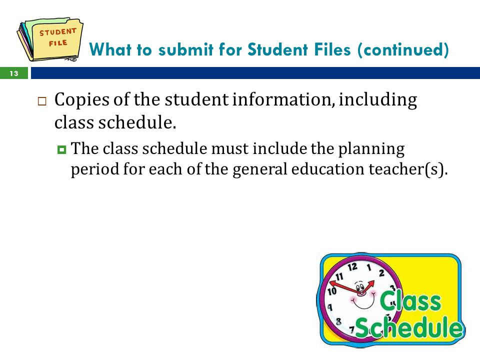 What to submit for Student Files (continued)