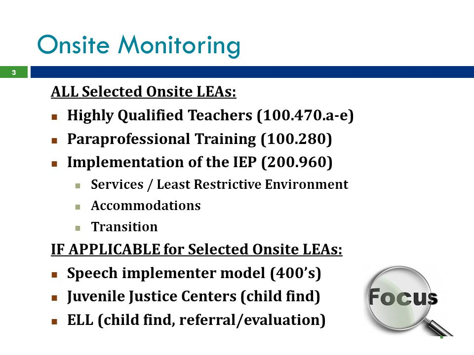 Onsite Monitoring ALL Selected Onsite LEAs: