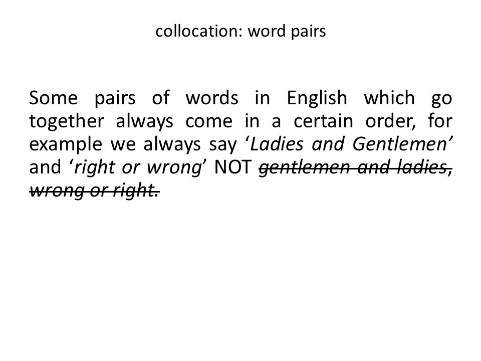 collocation: word pairs
