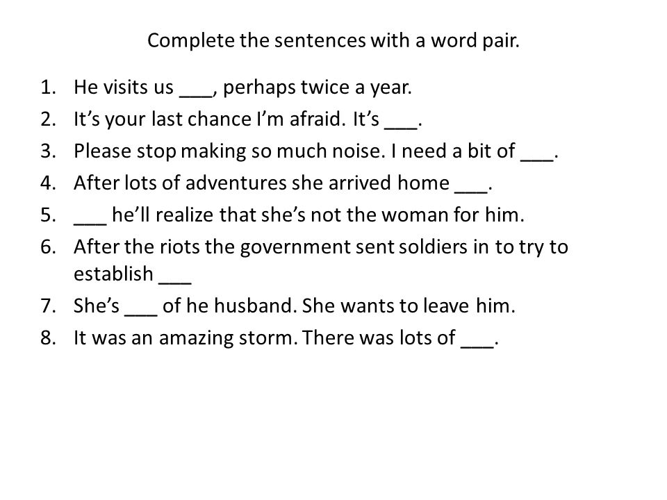 Complete the sentences with a word pair.