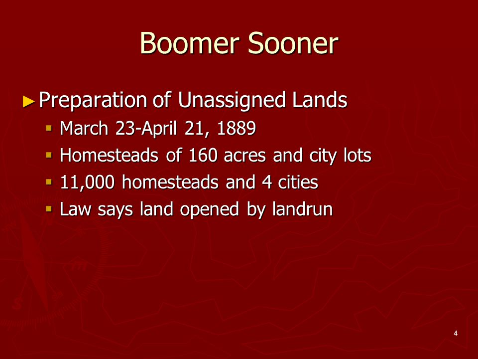 Boomer Sooner Preparation of Unassigned Lands March 23-April 21, 1889