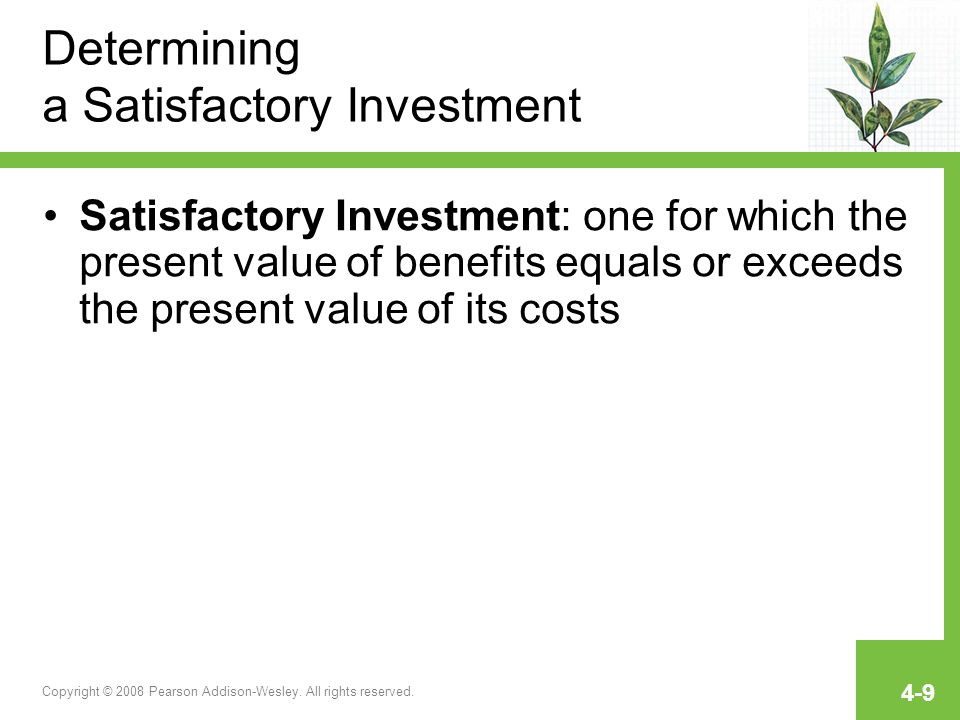 Determining a Satisfactory Investment