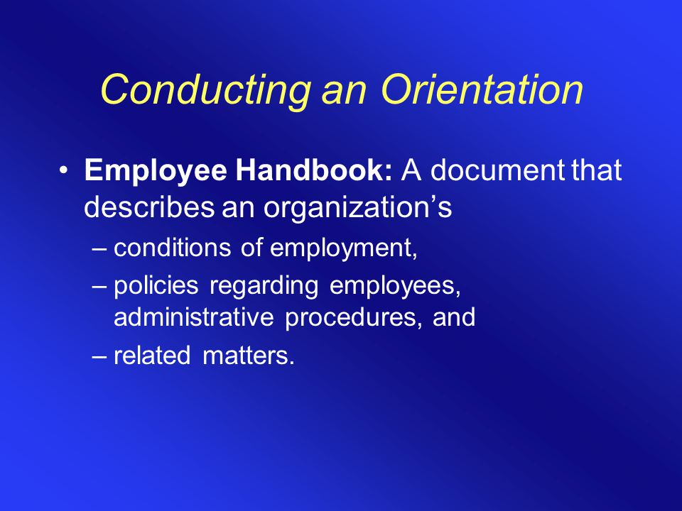 Conducting an Orientation