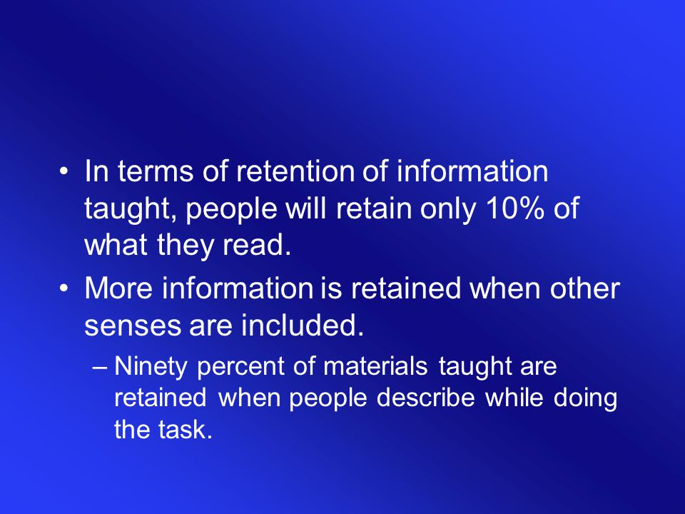 More information is retained when other senses are included.