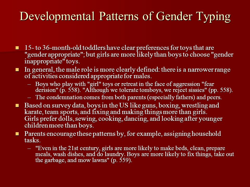 Developmental Patterns of Gender Typing