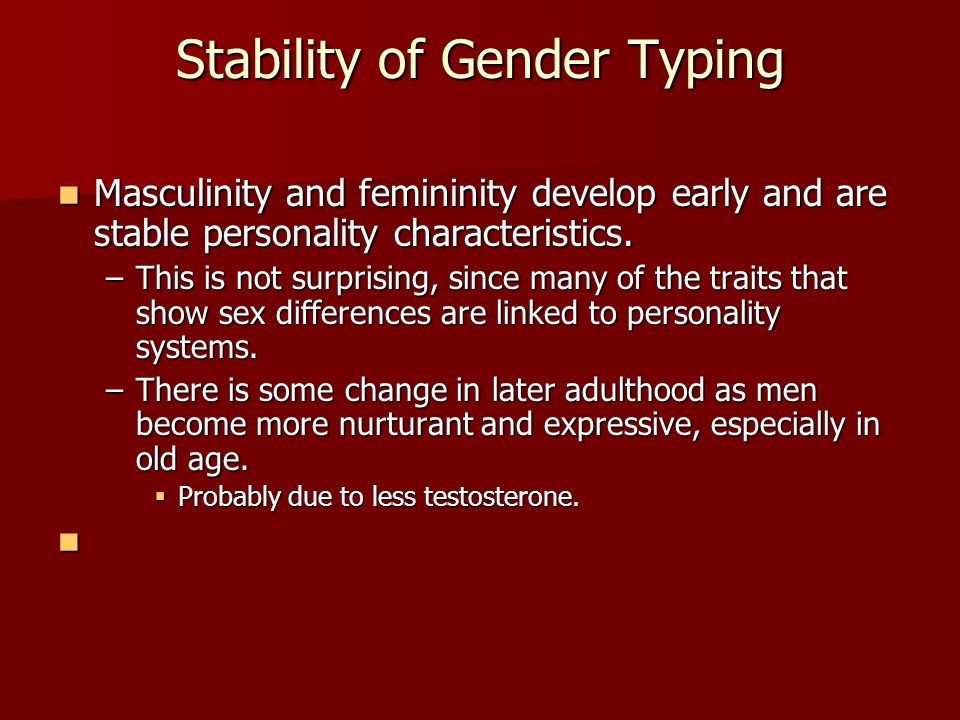 Stability of Gender Typing
