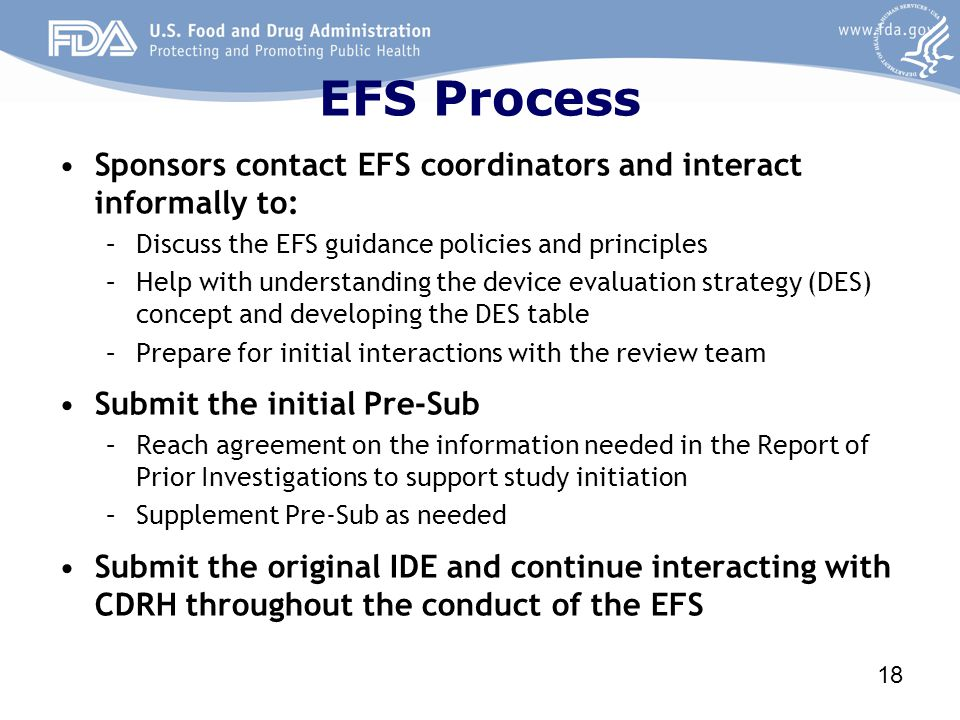 EFS Process Sponsors contact EFS coordinators and interact informally to: Discuss the EFS guidance policies and principles.