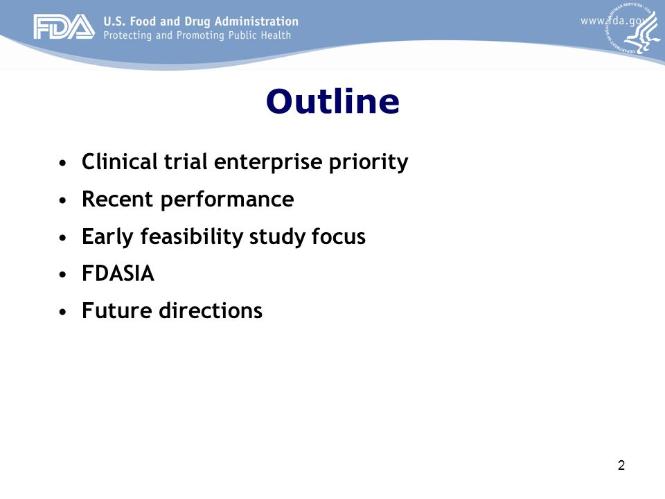 Outline Clinical trial enterprise priority Recent performance