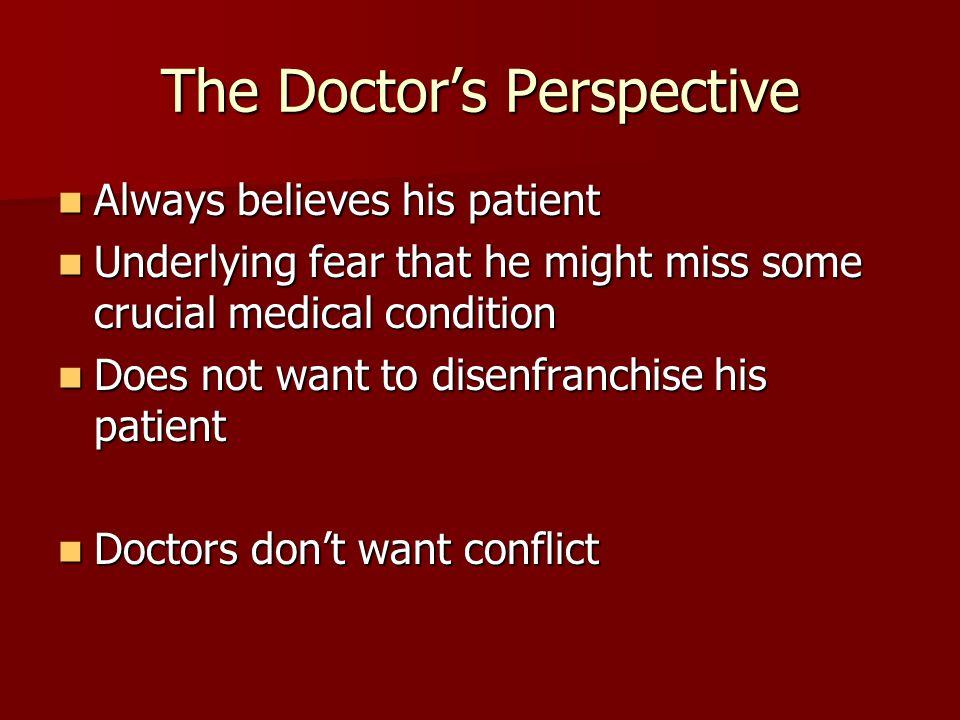 The Doctor's Perspective