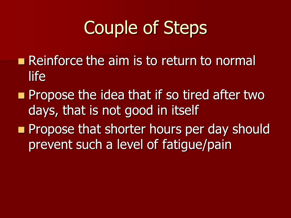Couple of Steps Reinforce the aim is to return to normal life