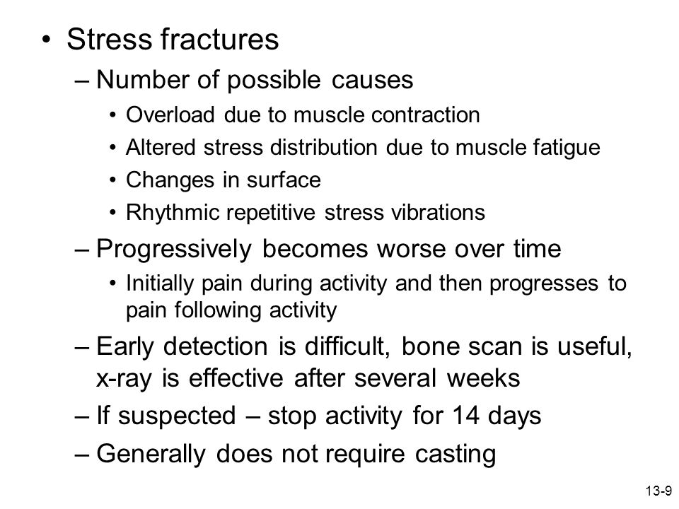 Stress fractures Number of possible causes
