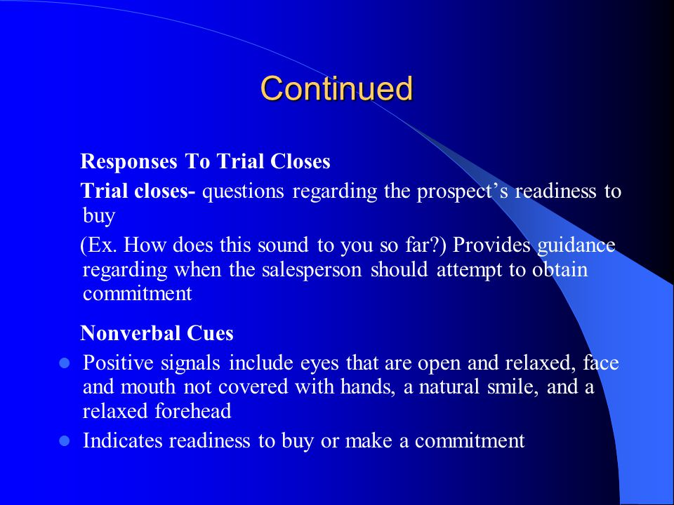 Continued Responses To Trial Closes
