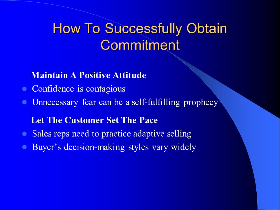 How To Successfully Obtain Commitment