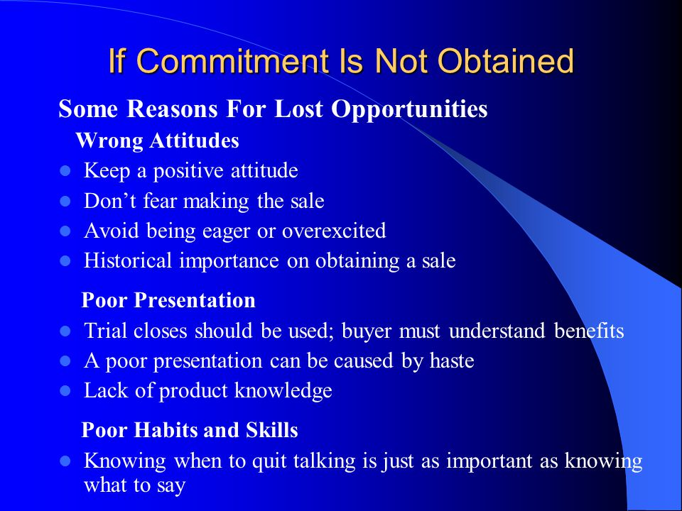 If Commitment Is Not Obtained