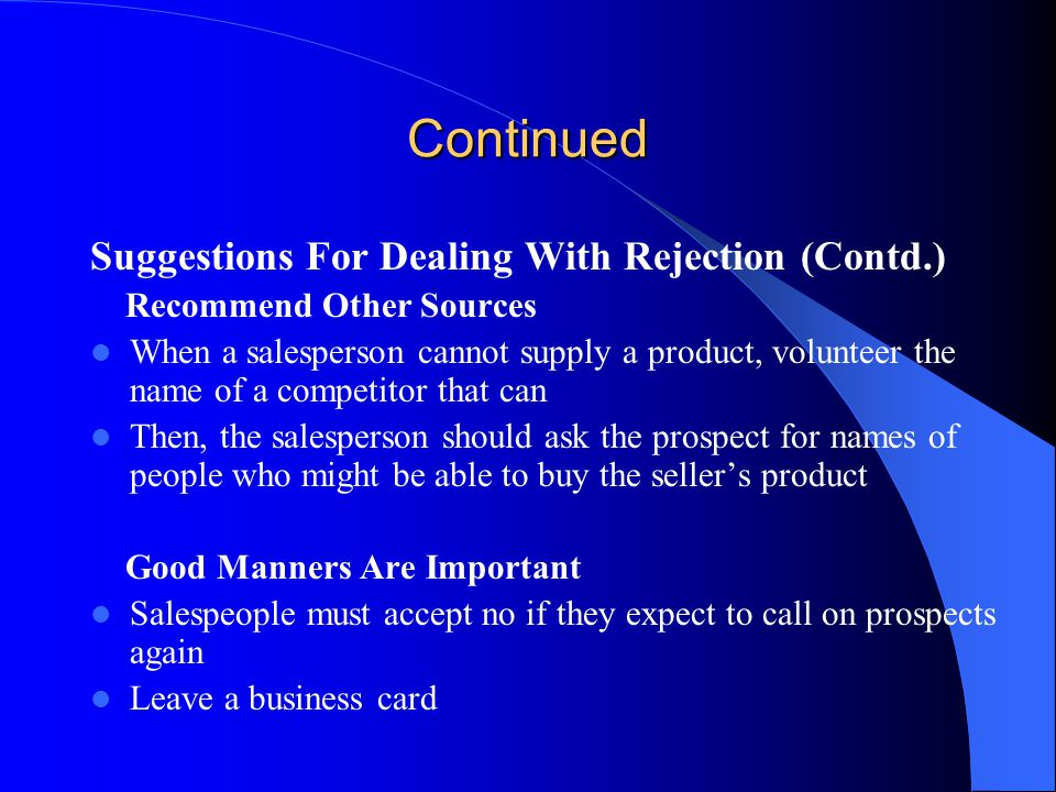 Continued Suggestions For Dealing With Rejection (Contd.)