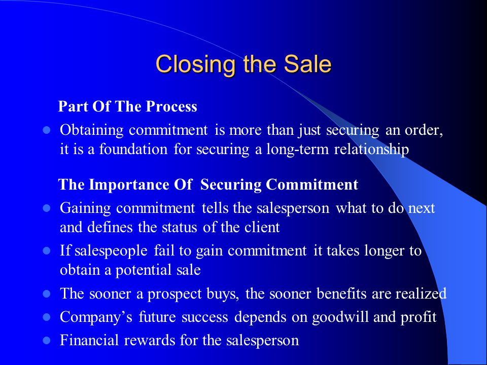 Closing the Sale Part Of The Process