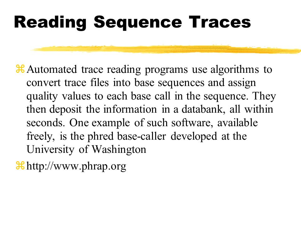 Reading Sequence Traces