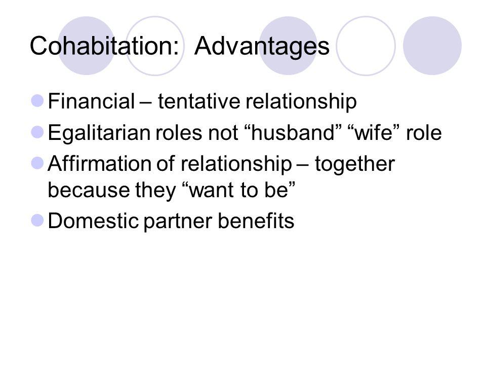 Cohabitation: Advantages