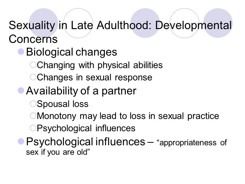 Sexuality in Late Adulthood: Developmental Concerns