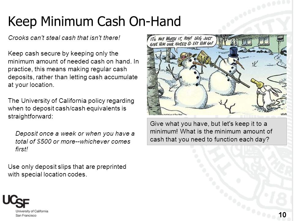 Keep Minimum Cash On-Hand