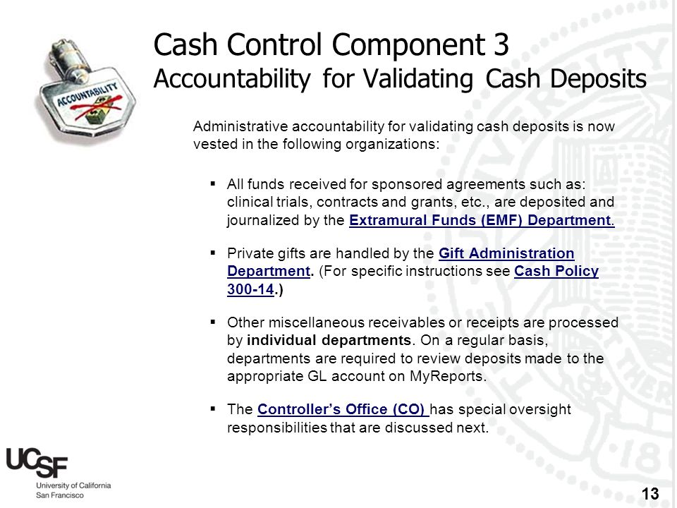 Cash Control Component 3 Accountability for Validating Cash Deposits