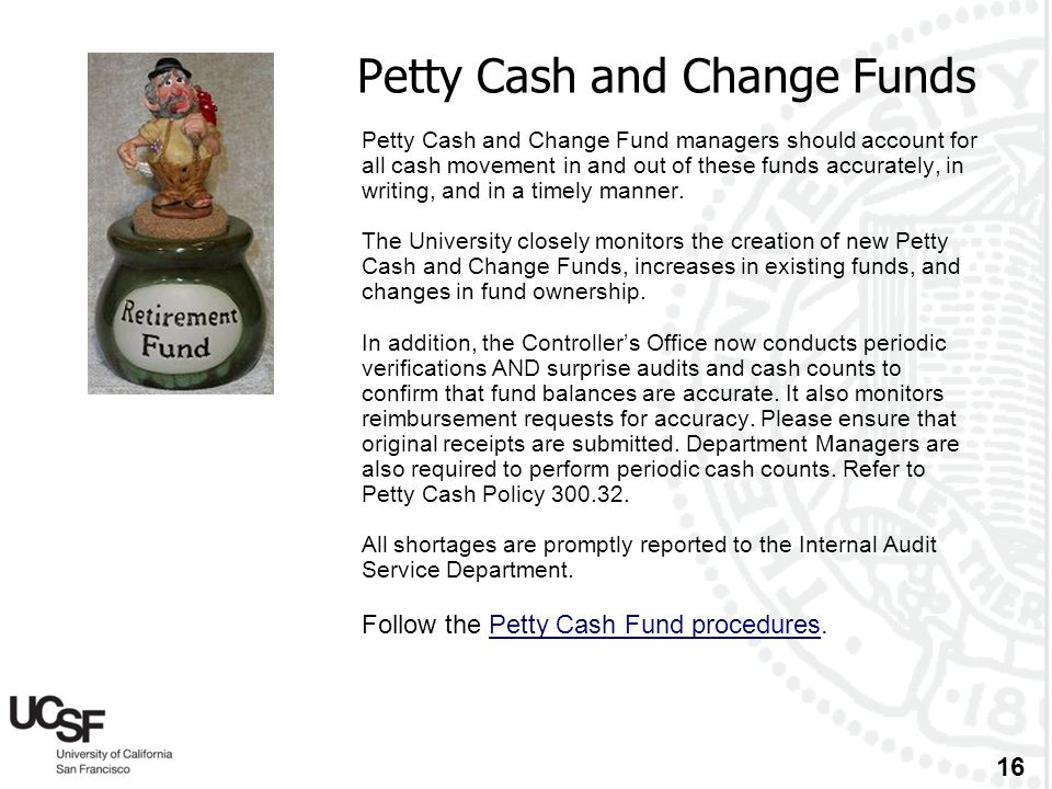 Petty Cash and Change Funds