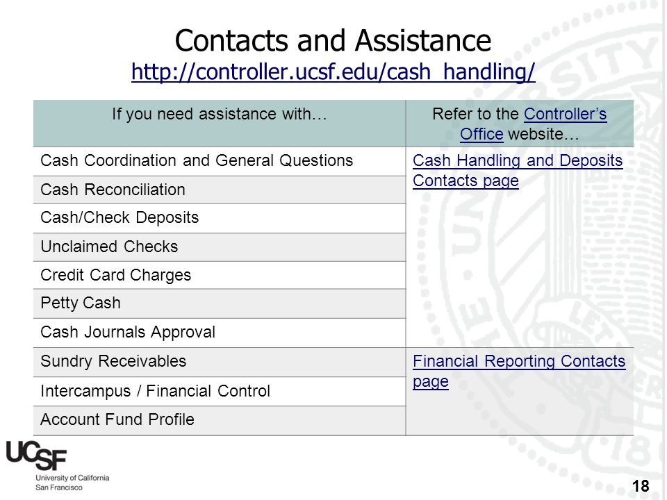 Contacts and Assistance http://controller.ucsf.edu/cash_handling/
