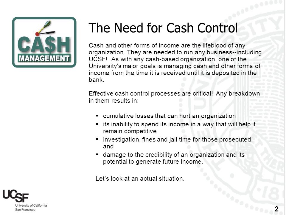The Need for Cash Control