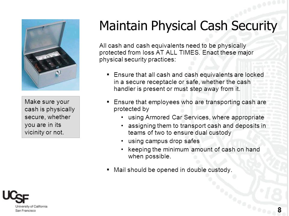 Maintain Physical Cash Security