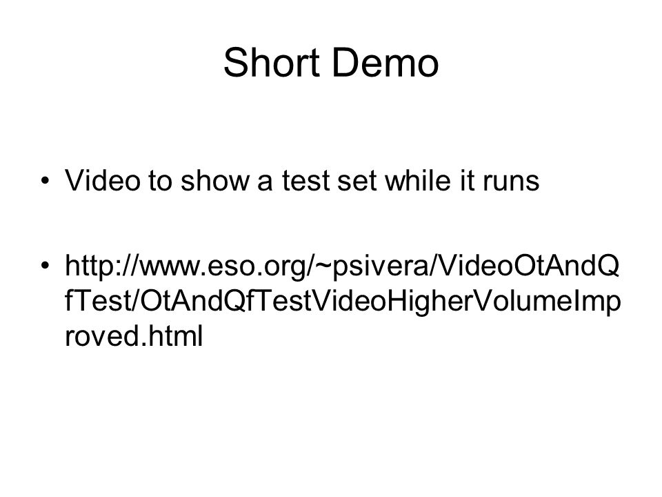 Short Demo Video to show a test set while it runs