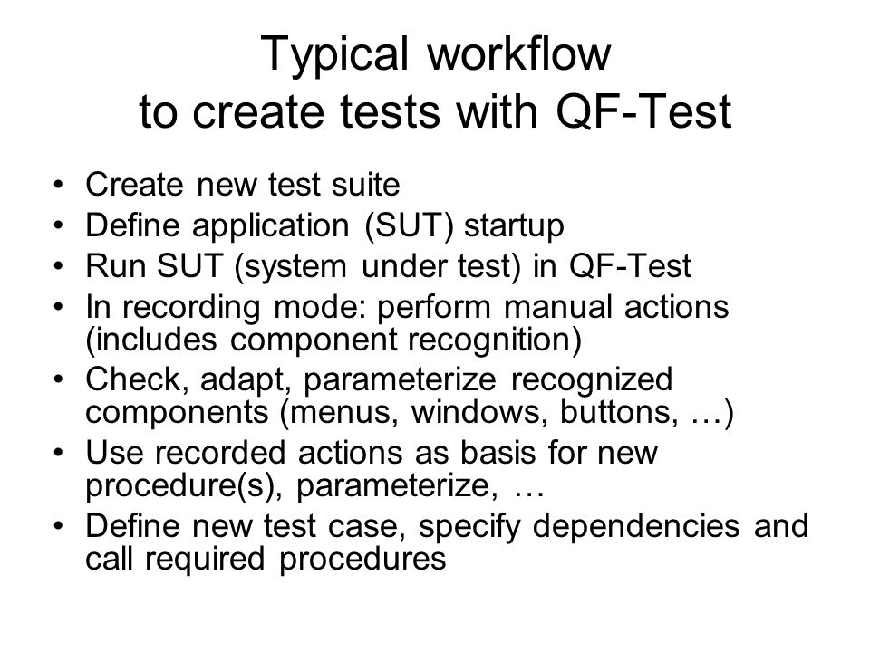 Typical workflow to create tests with QF-Test