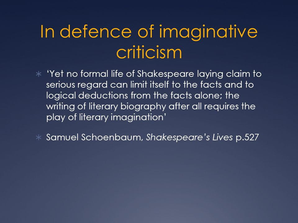 In defence of imaginative criticism