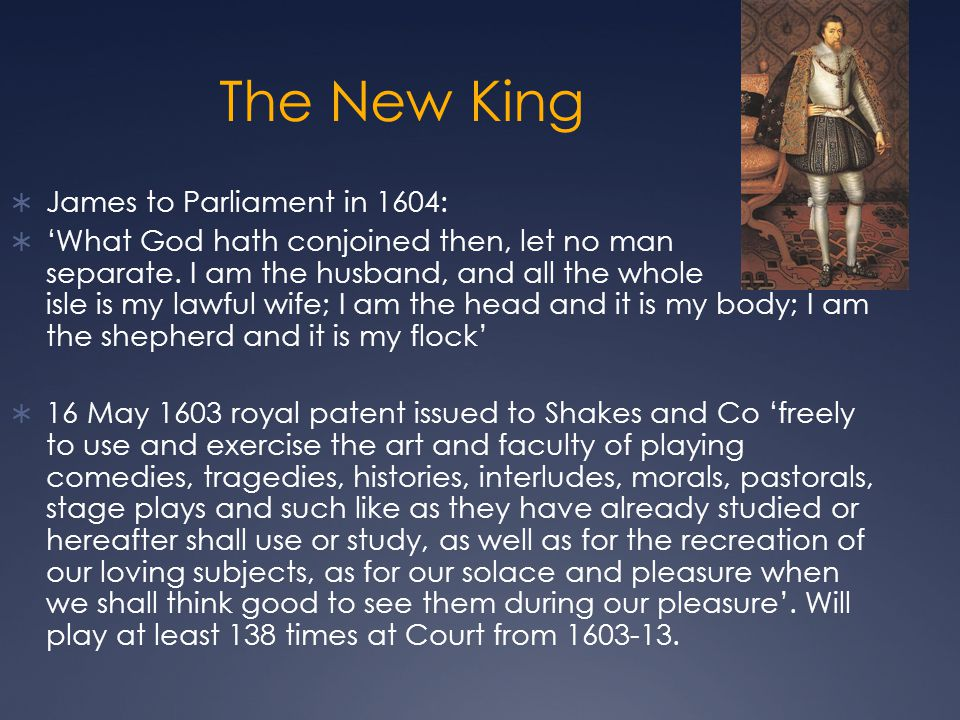 The New King James to Parliament in 1604: