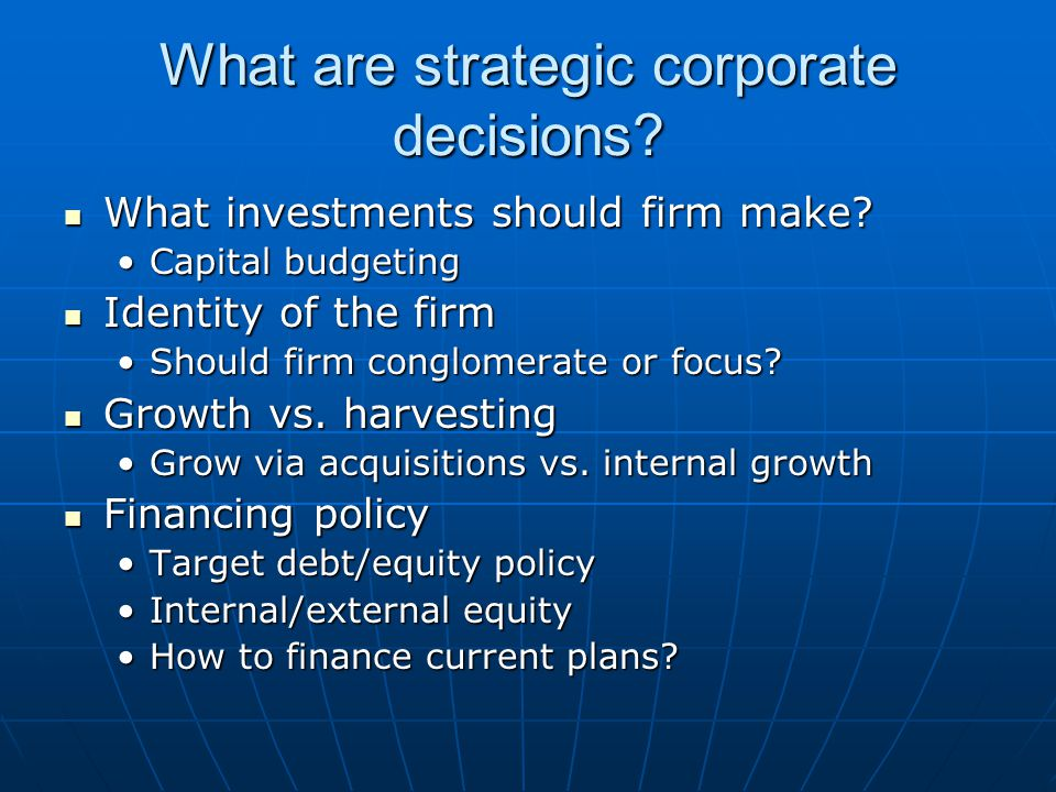What are strategic corporate decisions
