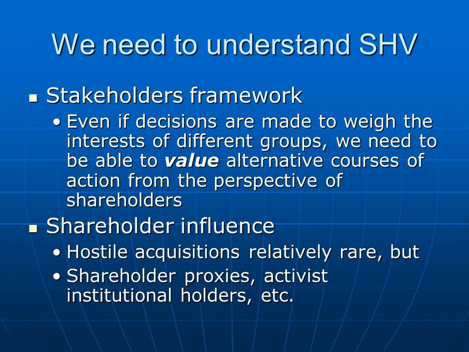 We need to understand SHV