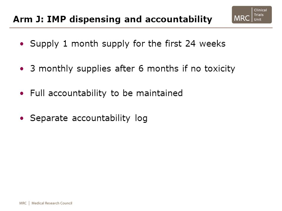 Arm J: IMP dispensing and accountability